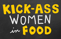 kick ass women in food home